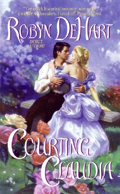 Courting Claudia, ROBYN DEHART