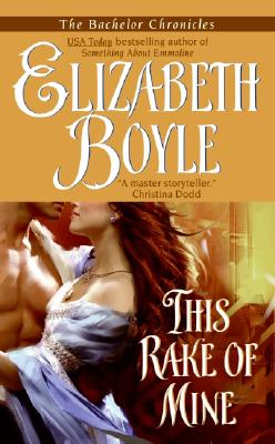 This Rake of Mine (Avon Romantic Treasure), Elizabeth Boyle