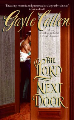 The Lord Next Door, Callen, Gayle