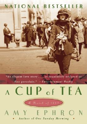 Image for A Cup of Tea: A Novel of 1917