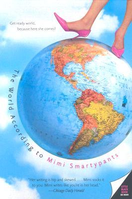 The World According to Mimi Smartypants, Mimi Smartypants