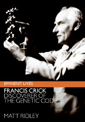 Image for Francis Crick: Discoverer of the Genetic Code