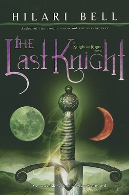 Image for LAST KNIGHT , THE : A KNIGHT AND ROGUE NOVEL