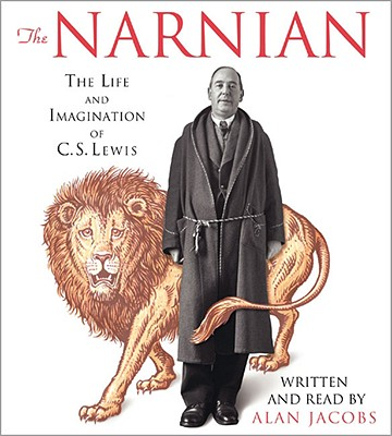 Image for The Narnian CD: The Life and Imagination of C. S. Lewis