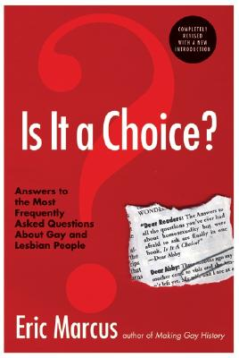 Image for Is It a Choice? Answers to the Most Frequently Asked Questions About Gay & Lesbian People, Third Edition