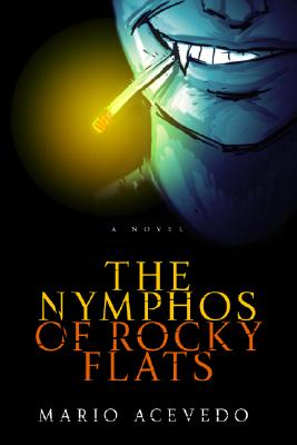Image for The nymphos of Rocky Flats