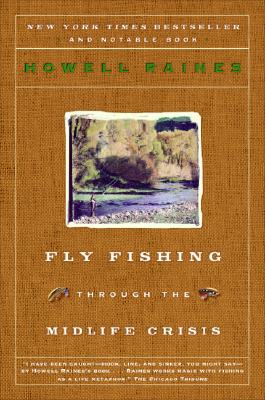 Image for FLY FISHING THROUGH THE MIDLIFE CRISIS