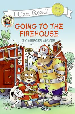 Image for Little Critter: Going to the Firehouse (My First I Can Read)