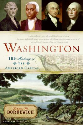 Image for Washington: The Making of the American Capital