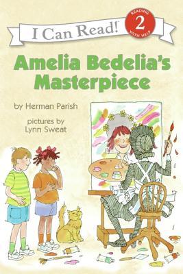 """Amelia Bedelia's Masterpiece (I Can Read Book 2), """"Parish, Herman"""""""