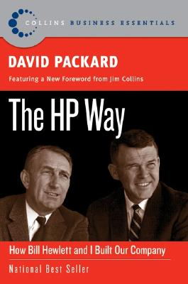 Image for The HP Way: How Bill Hewlett and I Built Our Company (Collins Business Essentials)