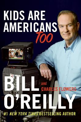 Kids Are Americans Too, Bill O'reilly, Charles Flowers