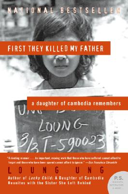 First They Killed My Father: A Daughter of Cambodia Remembers (P.S.), Loung Ung
