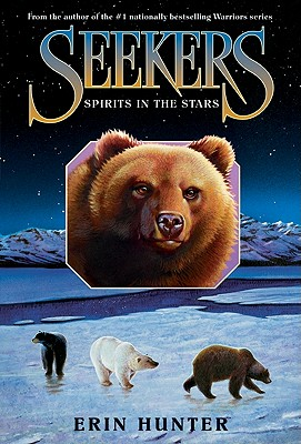 Seekers #6: Spirits in the Stars, Erin Hunter
