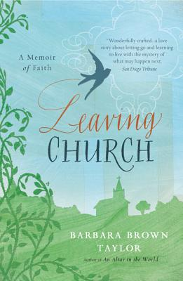 Image for Leaving Church  A Memoir of Faith