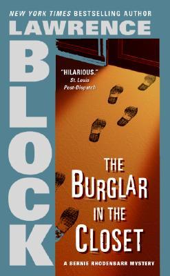 The Burglar in the Closet (Bernie Rhodenbarr Mysteries), Lawrence Block