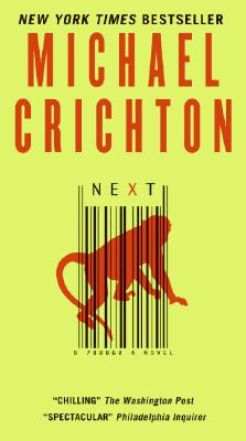 Next (Harper Fiction), MICHAEL CRICHTON