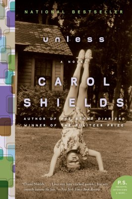 Unless: A Novel (P.S.), Carol Shields