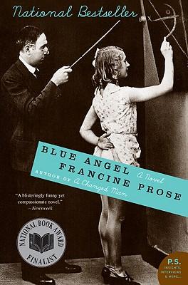 """Blue Angel: A Novel, """"Prose, Francine"""""""