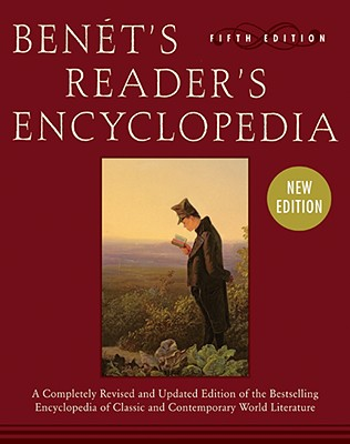 Benet's Reader's Encyclopedia: Fifth Edition, BRUCE MURPHY