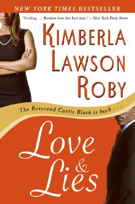 Love and Lies (The Reverend Curtis Black Series), Roby, Kimberla Lawson