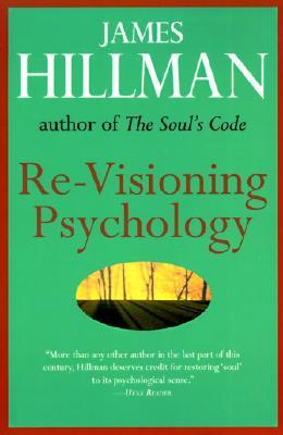 Re-Visioning Psychology, Hillman, James