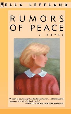 Rumors of Peace:  A Novel, Leffland, Ella