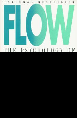Image for Flow: The Psychology of Optimal Experience