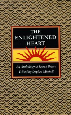 Image for The Enlightened Heart: An Anthology of Sacred Poetry
