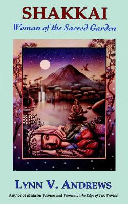 Image for Shakkai: Women of the Sacred Garden