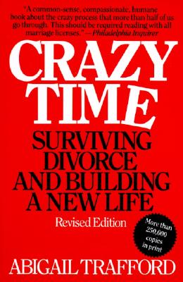 Image for CRAZY TIME : SURVIVING DIVORCE AND BUILD