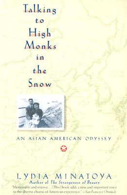 Image for Talking to High Monks in the Snow: An Asian American Odyssey