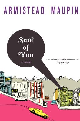 Sure of You (Tales of the City Series, V. 6), Maupin, Armistead