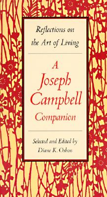 Image for Reflections on the Art of Living: A Joseph Campbell Companion