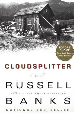 Cloudsplitter: A Novel, Russell Banks