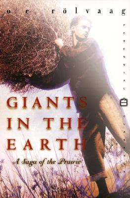 Image for Giants in the Earth : A Saga of the Prairie