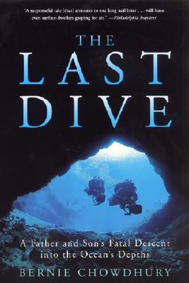 Image for Last Dive : A Father and Sons Fatal Descent into the Oceans Depths