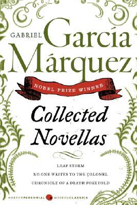 Collected Novellas (Perennial Classics), Gabriel Garcia Marquez