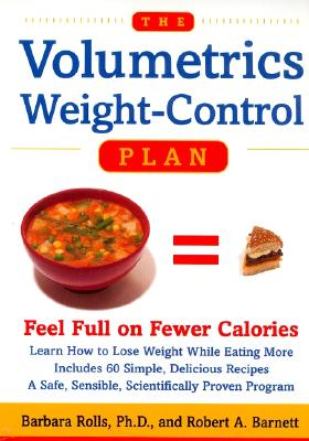 Image for The Volumetrics Weight-Control Plan: Feel Full on Fewer Calories