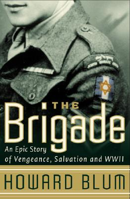 Image for BRIGADE EPIC STORY OF VENGEANCE, SALVATION, AND WWII