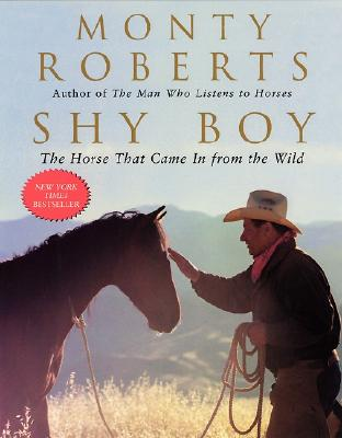 Image for Shy Boy: The Horse That Came in from the Wild