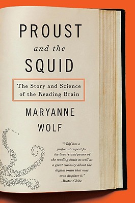 Image for Proust and the Squid: The Story and Science of the Reading Brain