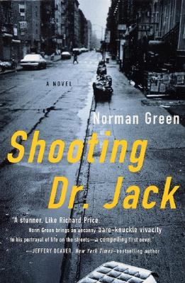 Shooting Dr. Jack, A Novel, Green, Norman