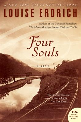 Four Souls: A Novel, Erdrich, Louise