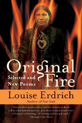 Original fire, Erdrich, Louise