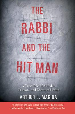 """Image for """"The Rabbi and the Hit Man: A True Tale of Murder, Passion, and Shattered Faith"""""""