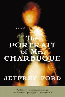 Image for The Portrait of Mrs. Charbuque: A Novel