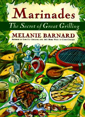 Image for Marinades: The Secrets of Great Grilling