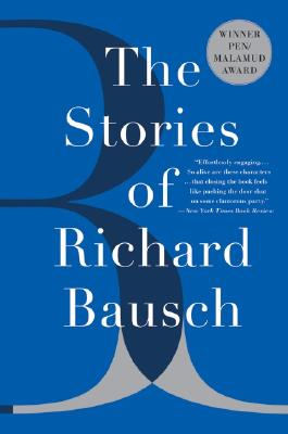 Image for The Stories of Richard Bausch