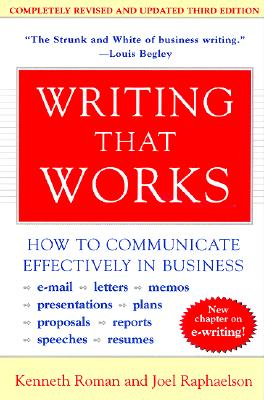 Image for Writing That Works; How to Communicate Effectively In Business